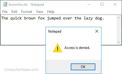 Windows 10 denying write access to a text file opened in Notepad.
