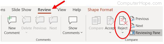 PowerPoint Reject option on Review tab