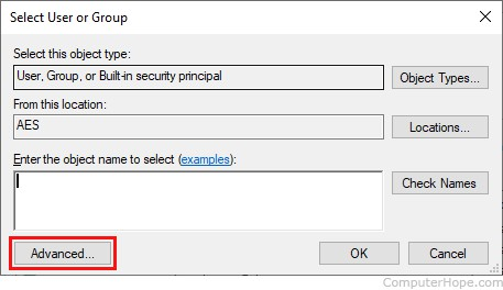 Screenshot: In the Select User or Group dialog, click Advanced.
