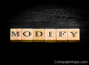 What is modify?