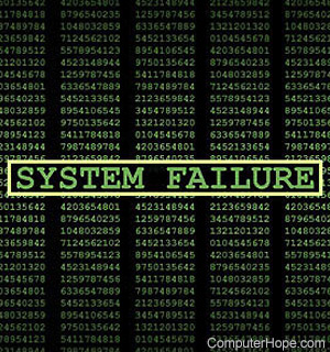 What is a System Failure?