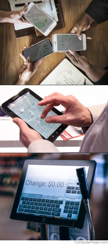 Examples of touchscreens: smartphones, a tablet computer, and a point of sale device.