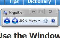 Use the Windows Magnifier to zoom in on parts of your screen picture